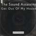 THE ASSASSINS SOUND - Get Out Of My House