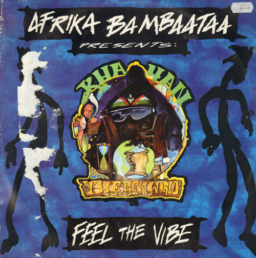 AFRIKA BAMBAATAA - Feel The Vibe, Pres. Khayan