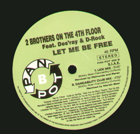2 BROTHERS ON THE 4TH FLOOR - Let Me Be Free - Feat. Des'Ray And D-Rock