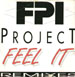 FPI PROJECT - Feel It (Remixes)