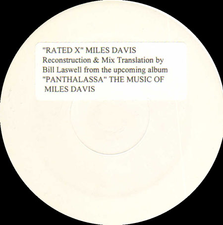 MILES DAVIS - Rated X (Bill Laswell Reconstruction & Mix Translation)