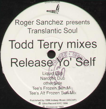 ROGER SANCHEZ PRESENTS TRANSATLANTIC SOUL - Release Yo' Self (Todd Terry Mixes)