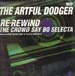 ARTFUL DODGER - Re-Rewind The Crowd Say Bo Selecta