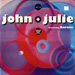 JOHN & JULIE, FEAT. AURIOLE - Circles (Round And Round)