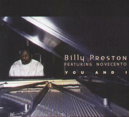 BILLY PRESTON, FEAT. NOVECENTO - You And I