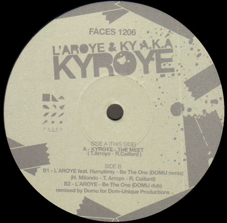L AROYE - The Meet , Feat. Kyroye / Be The One (Domu Rmx)