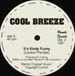 COOL BREEZE - It's Kinda Funny / Groove The Crowd