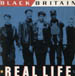 BLACK BRITAIN - Real Life