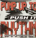 PUMP UP THE RHYTHM - Push It