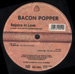 BACON POPPER  - Rejoice In Love