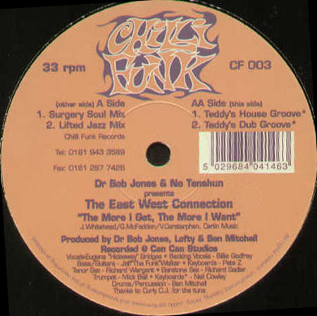 EAST WEST CONNECTION - The More I Get, The More I Want, Pres. The East West Connection