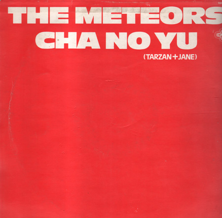 THE METEORS - Cha No Yu (Tarzan & Jane) - 12 inch x 1