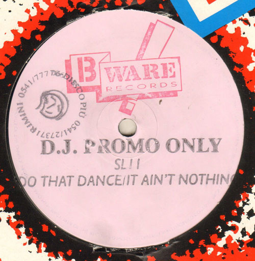 SL2 - Do That Dance / It Ain't Nothing