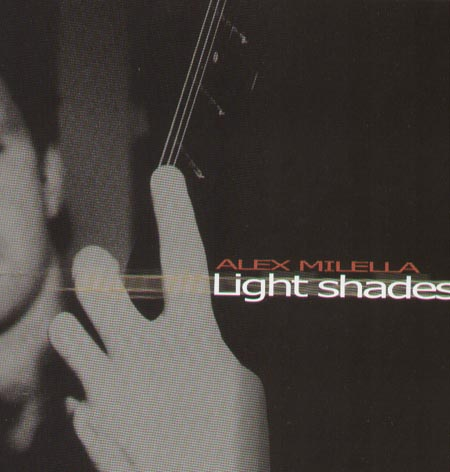 ALEX MILELLA - Light Shades