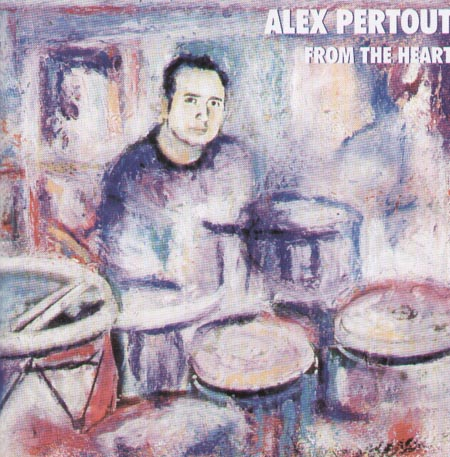ALEX PERTOUT - From The Heart