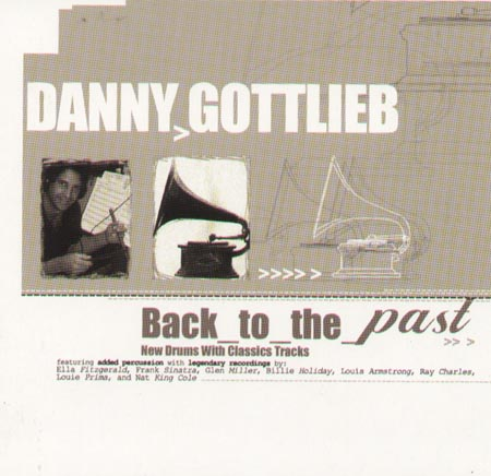 DANNY GOTTLIEB - Back To The Past