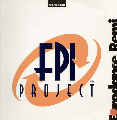 FPI PROJECT - Yes, We Could! (Eurodance Remixes)