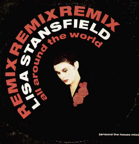 LISA STANSFIELD - All Around The World (Around The House Mix)