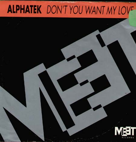 ALPHATEK - Don't You Want My Love