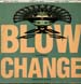 BLOW, FEAT. BELVA - Change (Makes You Want To Hustle)