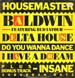 HOUSE MASTER BALDWIN / SUBURBAN BOYZ - Delta House, Feat. Bud Lator / Do You Wanna Dance / Insane / I Have A Dream