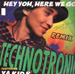 TECHNOTRONIC - Hey Yoh, Here We Go (Remix), Feat. Ya Kid K