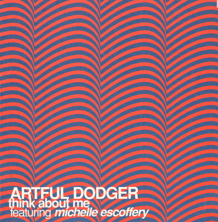 ARTFUL DODGER - Think About Me, Feat. Michelle Escoffey (Joey Negro, Wideboys Rmxs)
