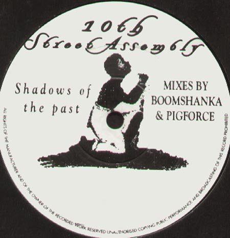 10TH STREET ASSEMBLY - Shadows Of The Past (The Remixes)