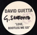 DAVID GUETTA - Love, Bootleg Me Go