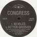 CONGRESS - 40 Miles / Better Grooves