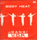 GANG OF V.D.P. - Body Heat