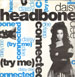 DAISY DEE   - Headbone Connected (Try Me)