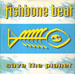 FISHBONE BEAT - Save The Planet