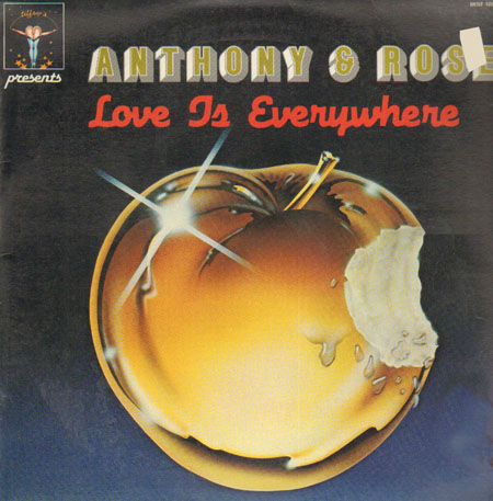 ANTHONY & ROSE - Love Is Everywhere