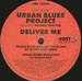 3 DEE - Deliver Me - Pres. Urban Blues Project  - Feat. Michael Procter (95 North Mixes)