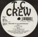T.C. CREW - Welcome To The Underground