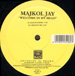 MAJKOL JAY  - Welcome In My Head
