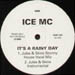 ICE MC - It's A Rainy Day (Lee Marrow, Jules&Skin Rmxs)