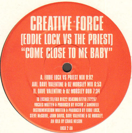 CREATIVE FORCE - Come Close To Me Baby