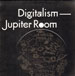 DIGITALISM - Jupiter Room