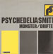 PSYCHEDELIASMITH - Monster / Drifter