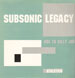 SUBSONIC LEGACY - Ode To Billy Joe