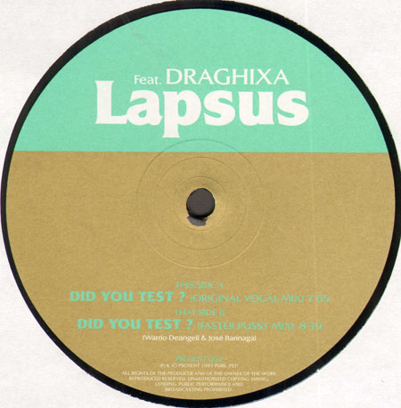 LAPSUS - Did You Test ?, Feat. Draghixa