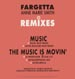 FARGETTA - Music / The Music Is Movin' (Remix) - Feat. Ann Marie Smith