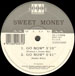 SWEET MONEY - Go Now