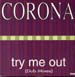 CORONA - Try Me Out (Dub Mixes)