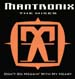 MANTRONIX - Don't Go Messin' With My Heart (The Mixes)