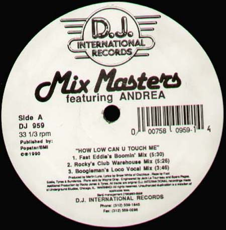 MIX MASTERS - How Low Can U Touch Me?