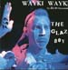 THE GLAZZ BOY - Wayki Wayki (The Bel Air Phantasia Mix)