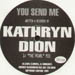 KATHRYN DION - You Send Me